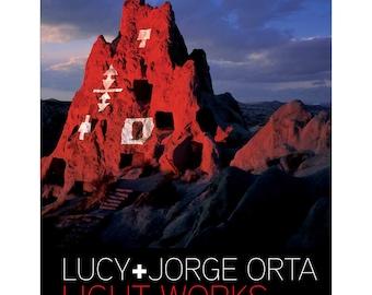 Light Works: Lucy + Jorge Orta