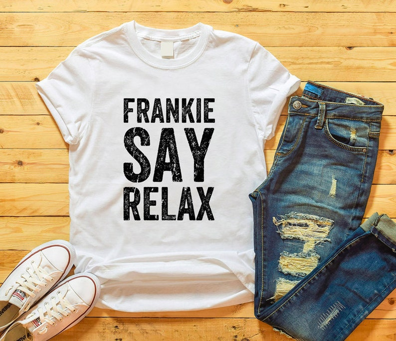 Frankie Say Relax Unisex Tee, S to XXL