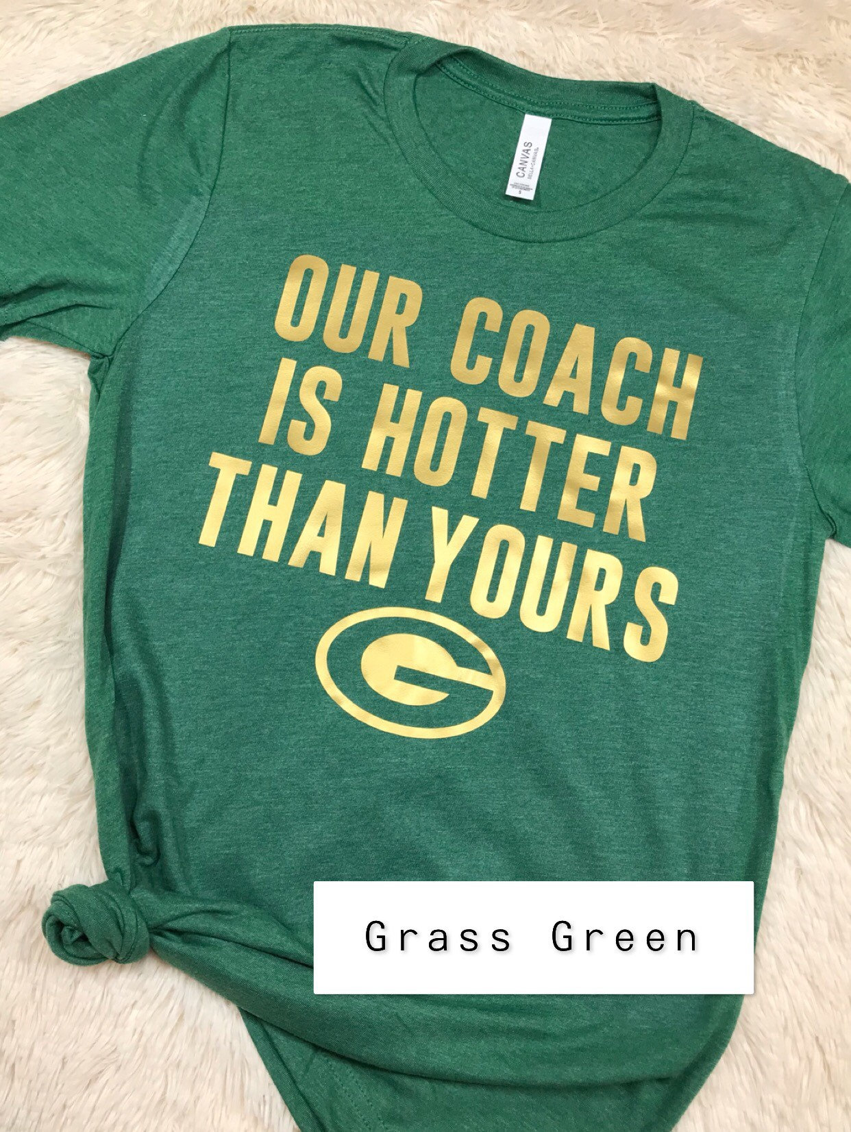 Green Bay Packers Our Coach Is Hotter Than Yours Green And Gold Packers T-shirt Lambeau Go Pack Go Football Sunday Green Bay Unisex Tshirt