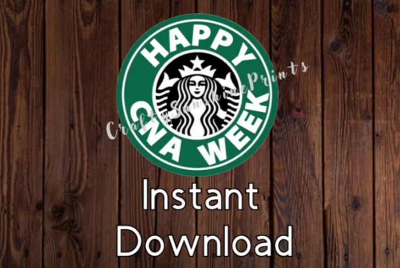 graphic regarding Starbucks Logo Printable named Quick Down load Satisfied CNA 7 days Starbucks Brand/ Printable Stickers/Tags/Labels