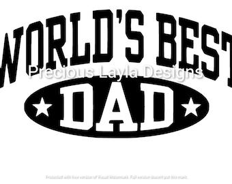 World S Best Dad Svg Etsy