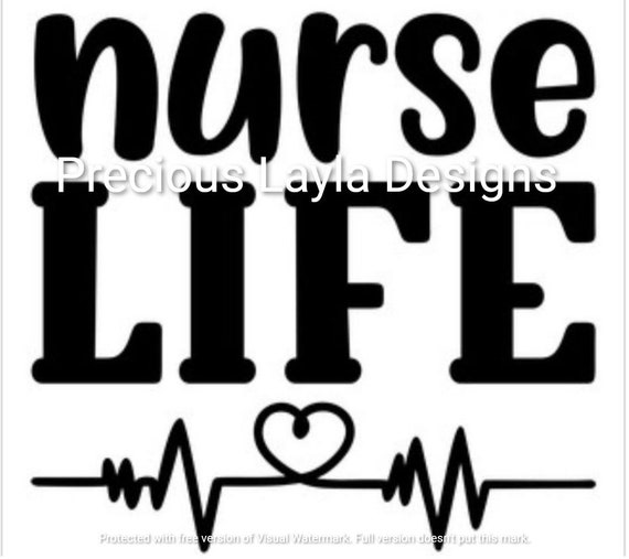 Nurse Life Instant Download Svg Jpg Dxf And Png For Cricut Etsy