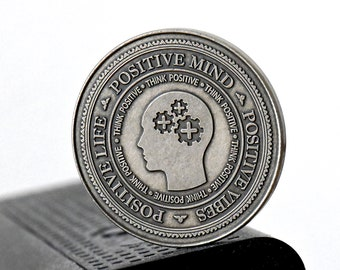 Positive Thoughts Coin   Daily Reminder   EDC Coin   Positive  Attitude   Challenge Coin   Wise Quotes   Everyday Carry   Think Positive