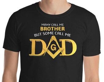 Masonic Shirt Some Call Me Dad Fathers Day Gift Freemason Square & Compass T-Shirt