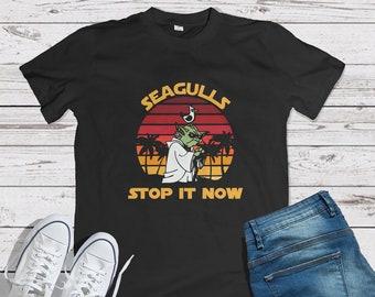 9cb16617 Seagulls Stop It Now Shirt Funny Seagulls T Shirt Unisex Man Women Clothing