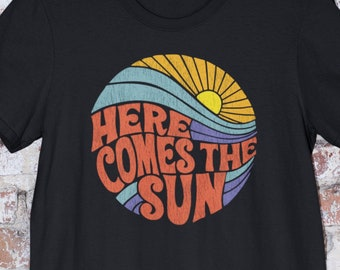 HERE COMES The SUN Song Lyrics T-Shirt, The Beatles Tee, Beatlemania Shirt, Retro Vintage 1960s and 1970s