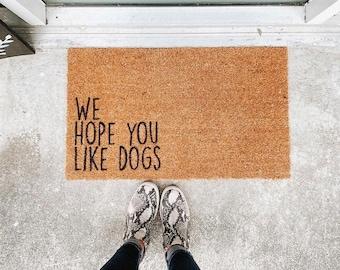 We hope you like dogs doormat / dog welcome door mat / pet door mat / funny doormat / dog welcome mat