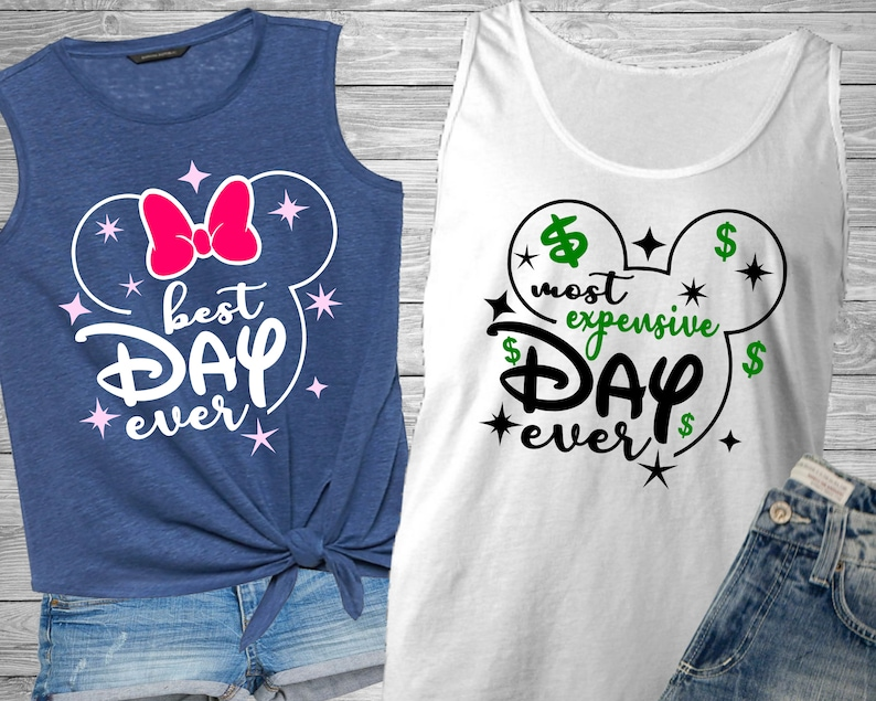 Matching Disney Vacation shirts SVG, Best Day Ever SVG, Most expensive day  ever svg, Disney SVG instant download for cricut and silhouette