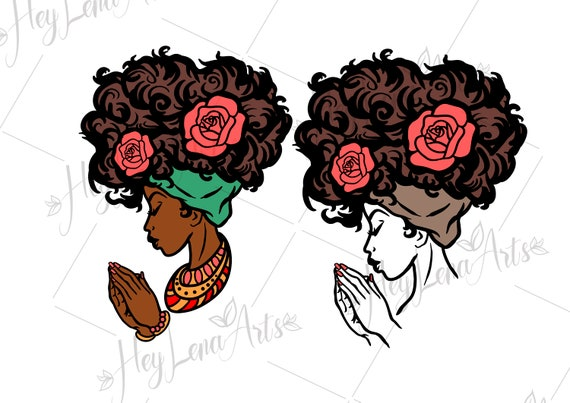 Black Woman Praying Svg Afro Svg African American Svg Etsy