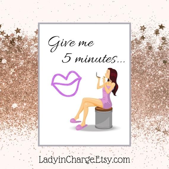 Give Me 5 Minutes Wall Art Prints Beauty Room Wall Etsy