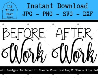 Vinyl Iron-On Cardstock Before Work After Work Digital Download PNG JPG Image File for Cricut Silhouette Designer Edition Illustrator