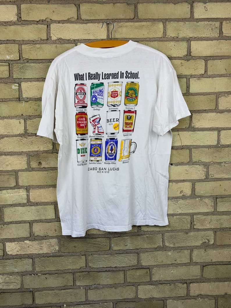 Vintage 80s What I Learned Beer Can Cabo San Lucas Mexico T-Shirt