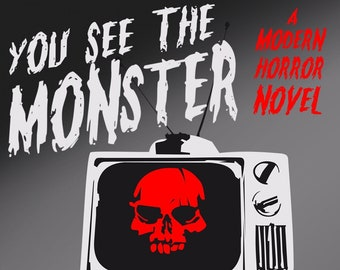 You See the Monster - Signed Paperback