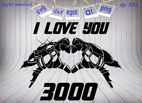 Daddy I Love You 3000 Svg Superhero Svg Superhero Svg Cut Etsy