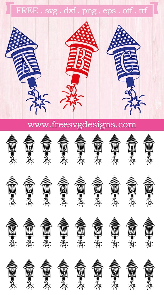 Independence Day Firecracker Monogram Font Free Svg Files Etsy