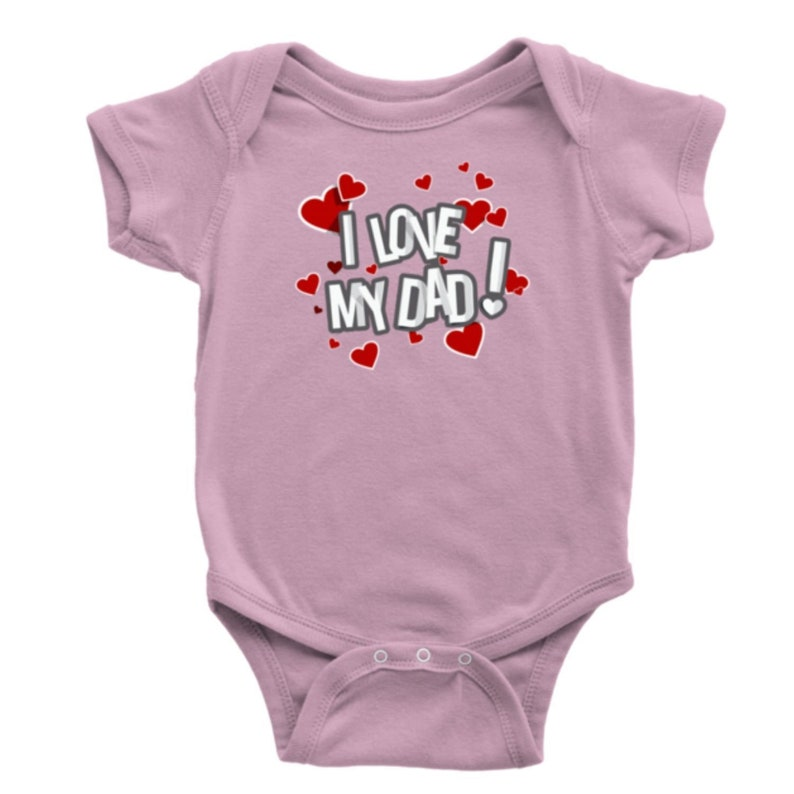 I Love My Dad Hearts Baby Bodysuit Newborn Infant Toddler Snapsuit One-Piece Girls Boys Multiple Colors
