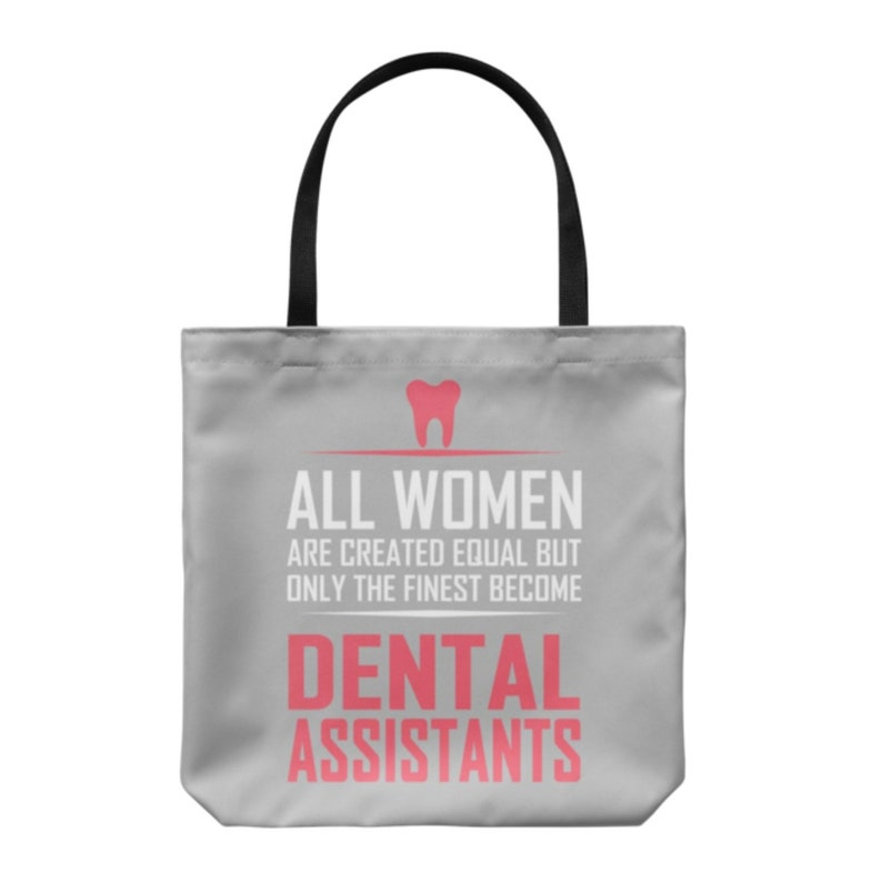 All Women Dental Assistants Everyday Tote Bags Shoulder or Carry Double Sided Print Travel Beach Shopper