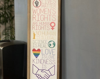 Spread Kindness Home Decor, BLM, Love is Love, Pride, LGBTQ, Women's Rights, Kindness Is Everything, Rustic, Housewarming, Holiday