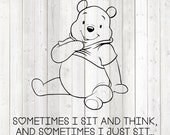 Seated bear with quote: 'Sometimes I sit and think...'. Vector cutting file for Silhouette Cameo and Cricut; SVG, Studio3, PNG + EPS.
