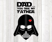 Father's Day quote Star Wars style: 'Dad... you are my father'. Vector cutting file for Silhouette Cameo and Cricut; SVG, Studio3, PNG + EPS.