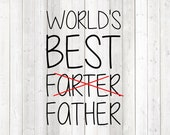 "Father's Day quote 'World's Best Farter... Father."" Vector cutting file for Silhouette Cameo and Cricut; SVG, Studio3, PNG + EPS."