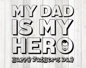 Father's Day quote 'My dad is my hero'; hipster style; glasses, beard. Vector cutting file for Silhouette Cameo and Cricut; SVG, Studio3, PNG + EPS.