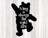Quote: 'A hug is always the right size'. Dancing bear. Vector cutting file for Silhouette Cameo and Cricut; SVG, Studio3, PNG + EPS.