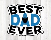 Father's Day quote 'best dad ever'; Daddy; father; mustache, beard, glasses. Vector cutting file for Silhouette Cameo and Cricut; SVG, Studio3, PNG + EPS.