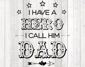 Father's Day quote 'I have a hero, I call him dad'; with stars. Vector cutting file for Silhouette Cameo and Cricut; SVG, Studio3, PNG + EPS.