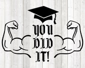 Graduation quote; graduated; 'you did it'; academic cap. Vector cutting file for Silhouette Cameo and Cricut; SVG, Studio3, PNG + EPS.