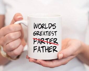 29ac3c7ea Worlds Greatest Farter Mug - Dad Mug, Worlds Greatest Father Mug, Dad Gift,  Funny Gift for Dad, Funny Dad, Gift For Dad