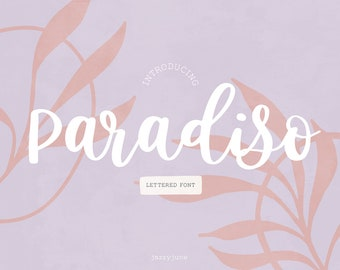 Paradiso Brush Script Font - Hand-written font , Hand-lettered font, Chic Font, Fashion Font, Luxury Font, Wedding Font, boho, cursive font