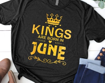 665346deb Kings Are Born In June T-shirt Birthday Gift Father Day Men