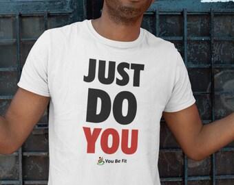 Motivation Short-Sleeve Unisex T-Shirt | Just Do You - wht