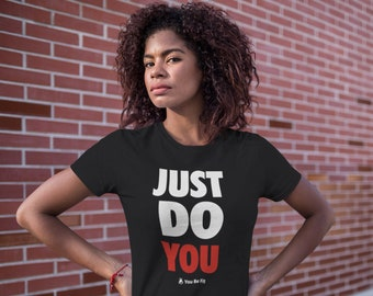 Motivation Short-Sleeve Unisex T-Shirt | Just Do You -blk