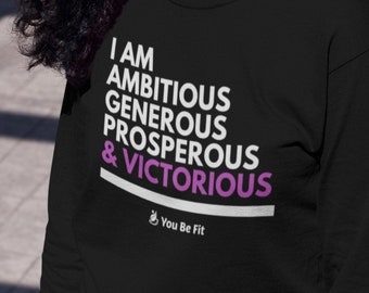 Motivation - Long-Sleeve Tee - Unisex - I Am Ambitious & Victorious
