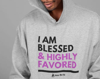 Motivation - Champion Hoodie - I Am Blessed & Highly Favored -Gray