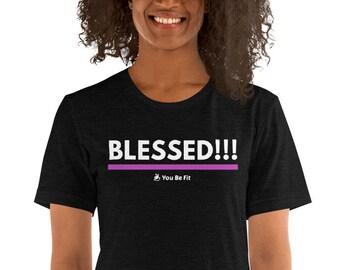 Motivation Short-Sleeve Unisex T-Shirt - Blessed