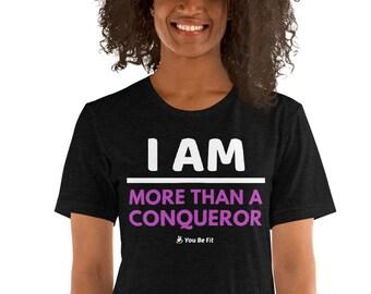 Motivation Short-Sleeve Unisex T-Shirt - I Am More Than A Conqueror