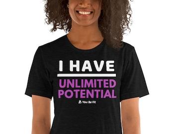 Motivation Short-Sleeve Unisex T-Shirt - I Have Unlimited Potential