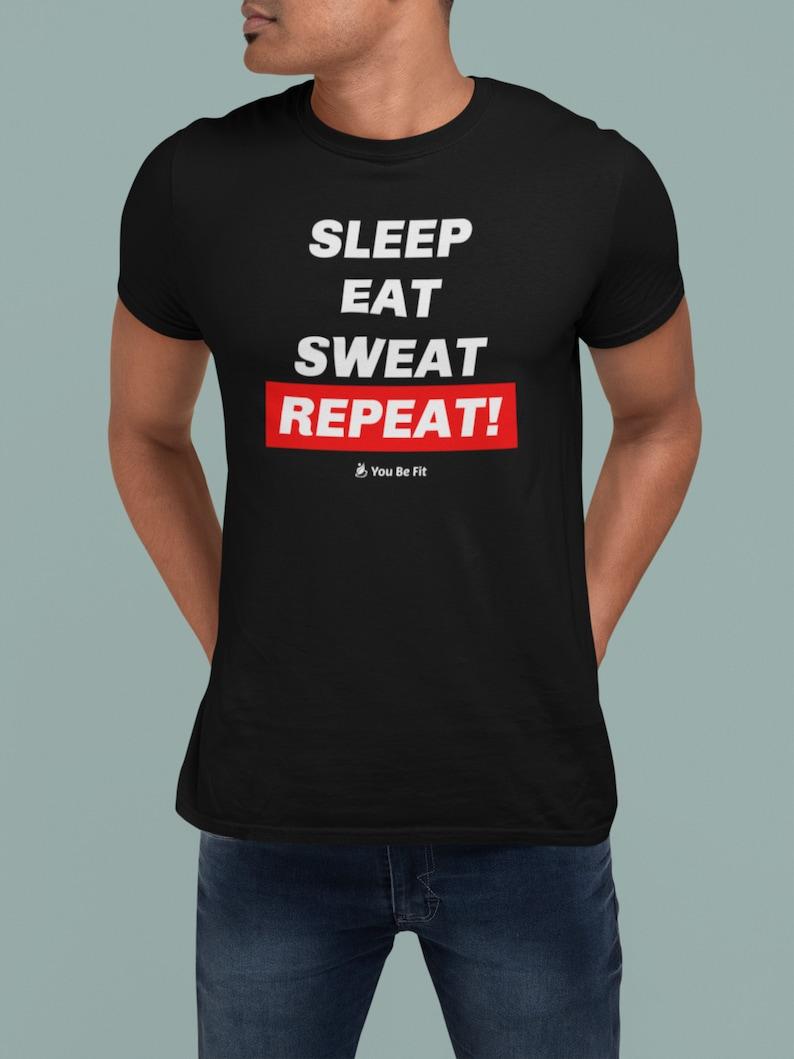 Motivation Short-Sleeve Unisex T-Shirt  Sleep Eat Sweat image 1