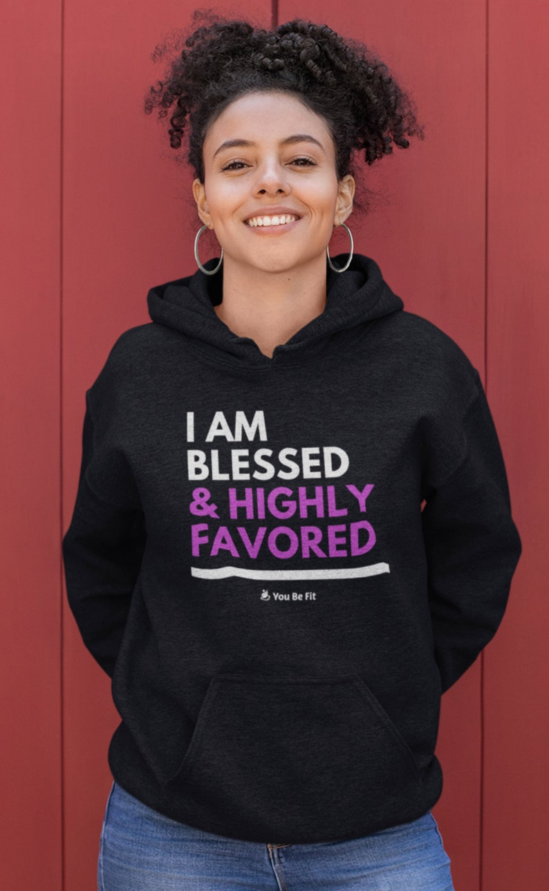 Motivation  Champion Hoodie  I Am Blessed & Highly Favored image 1