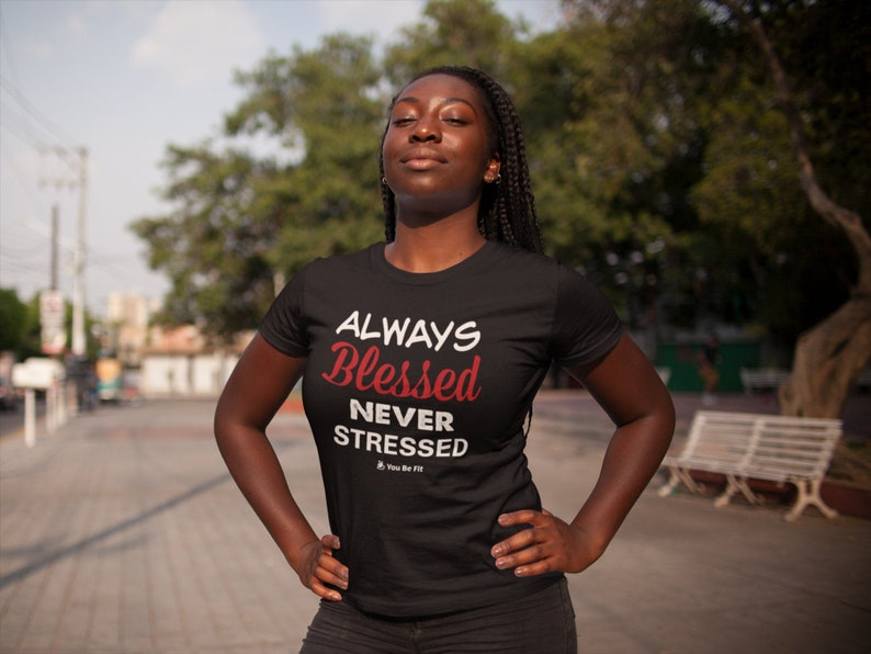 Motivation Short-Sleeve Unisex T-Shirt  Always Blessed Never image 1