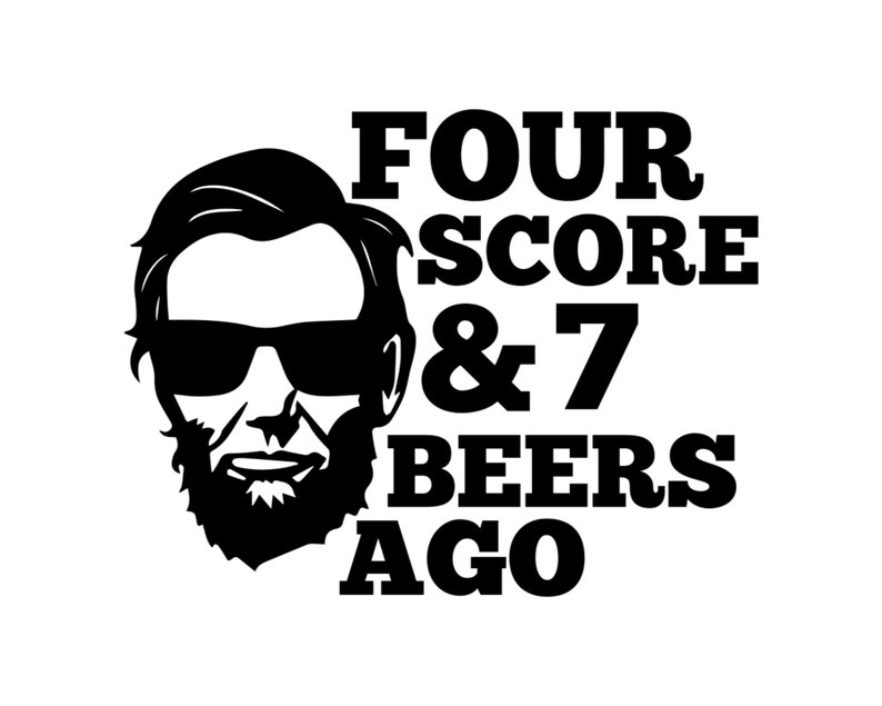 Instant Digital Download SVG Can Cooler Graphics HTV PNG Files for Cricut Four Score And 7 Beers Ago