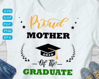d6cb4472e Proud Mother of the Graduate 2019 SVG Cut File Family College Graduation  Cap Mother Shirt Svg For Cricut, Silhouette Cut File