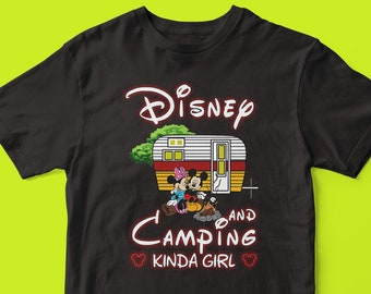 9d4f1d4a Mickey And Minnie Disney And Camping Kinda Girl t-shirt, Disney trip Mickey  shirt, Minnie shirt, Disney camping, Camping, Kinda Girl shirt,