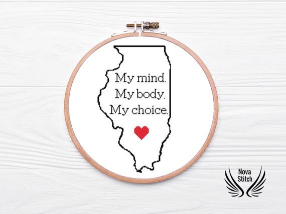 My Mind Maine! Subversive Cross Stitch Pattern My Body My Choice Thank you