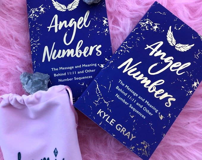 Angel Numbers by Kyle Gray / 11:11, 22;22, 123 / Find Out What They Mean / Communicate With Your Angela & Guardians / Angel Messages