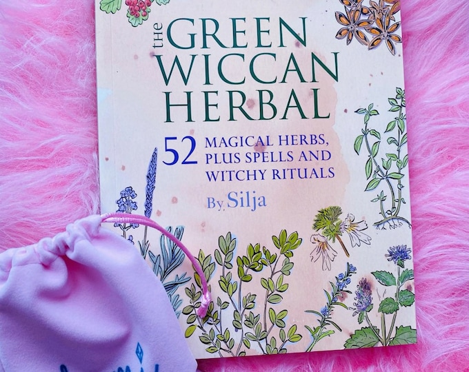 The Green Wiccan Herbal Book by Silja / 52 Magical Herbs, Plus Spells & Witchy Rituals / Witch Spell Book / Herbal, Witchcraft Book / Gift