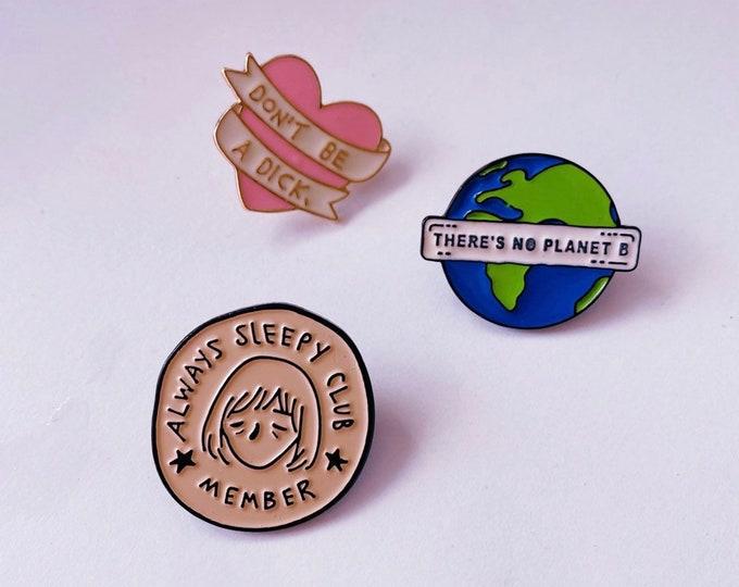 Funky Badges / Denim Jacket Accessory / Handbag Accessory / Unique Badge / Funny Badge / Eco Friendly / Vegan Life
